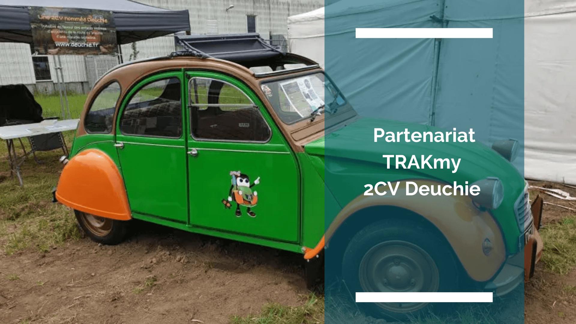 Visuel de l'article : partenariat TRAKmy 2cv Deuchie