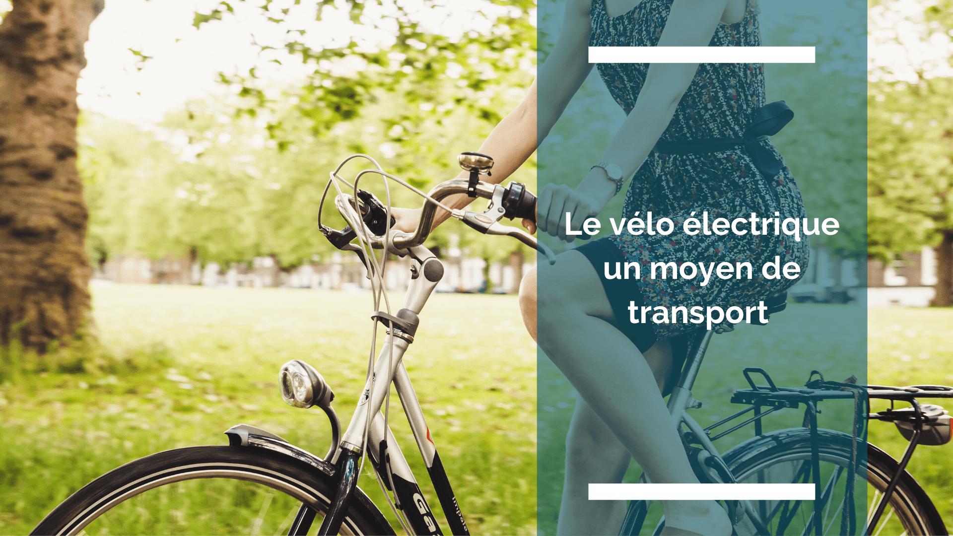 Visuel de l'article : le vélo électrique un moyen de transport