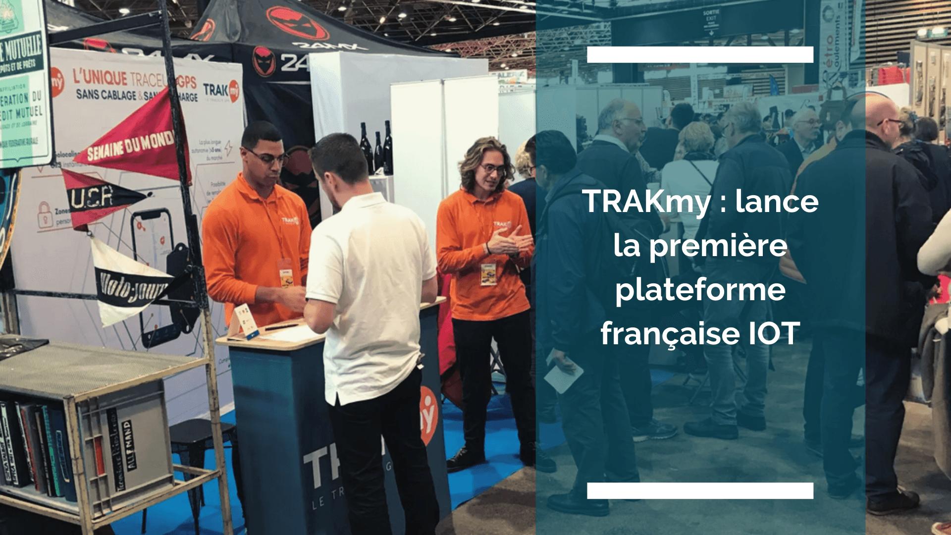 Visuel de l'article : TRAKmy lance la première plateforme française IOT