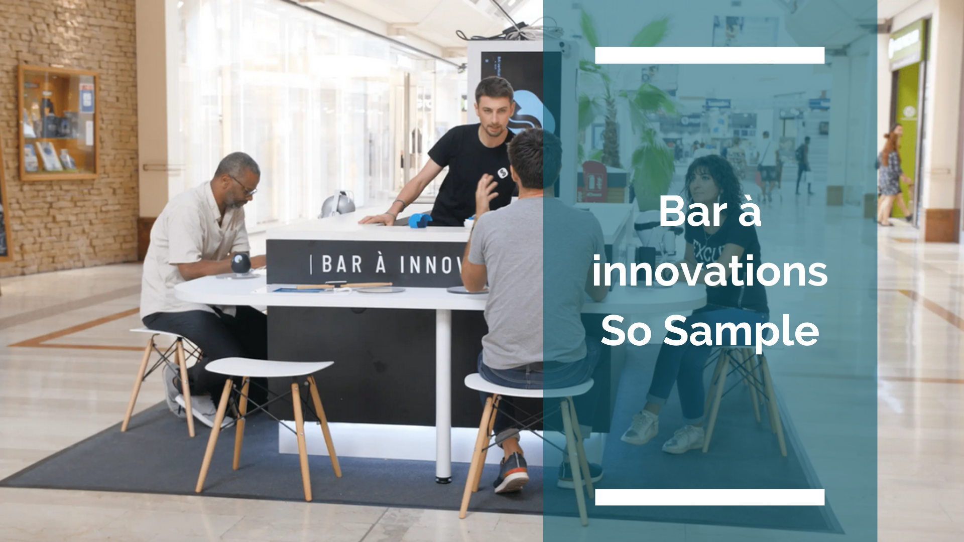 Le Bar à innovations So Sample, un concept unique et innovant