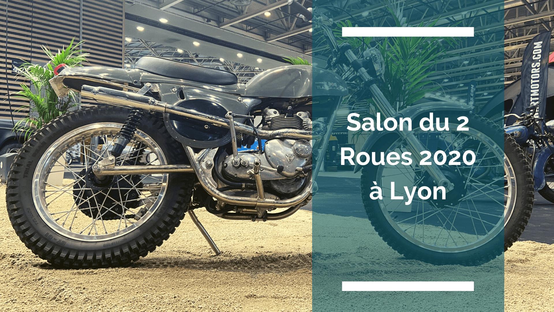 Salon du 2 roues 2020 à Lyon : frissons et passion