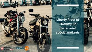 Article Liberty Rider partenariat avec TRAKmy