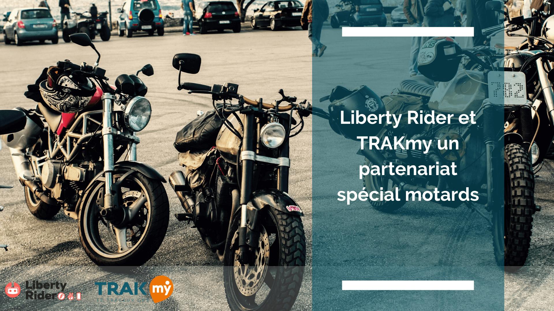 Liberty Rider s'associe à TRAkmy pour sécuriser les motards et leurs motos