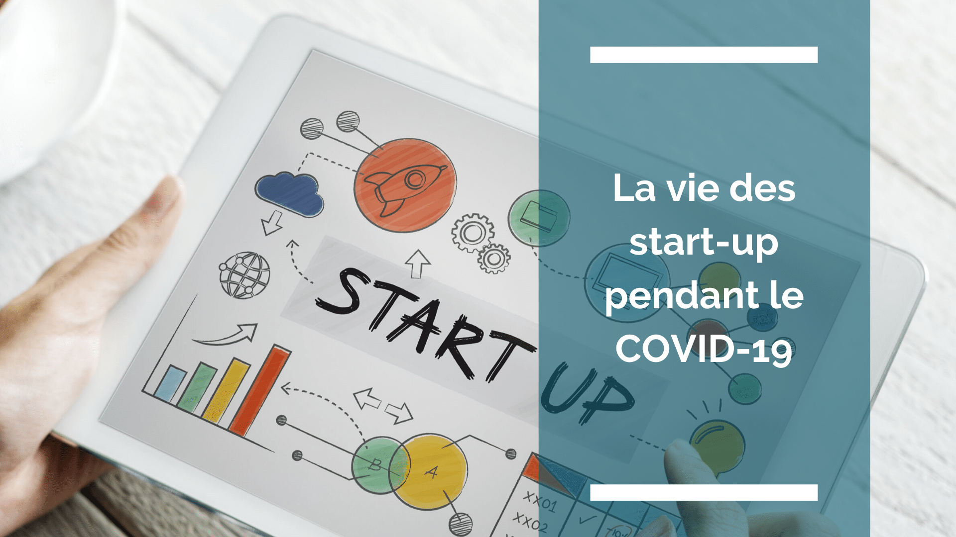 La vie des start-up pendant le COVID-19