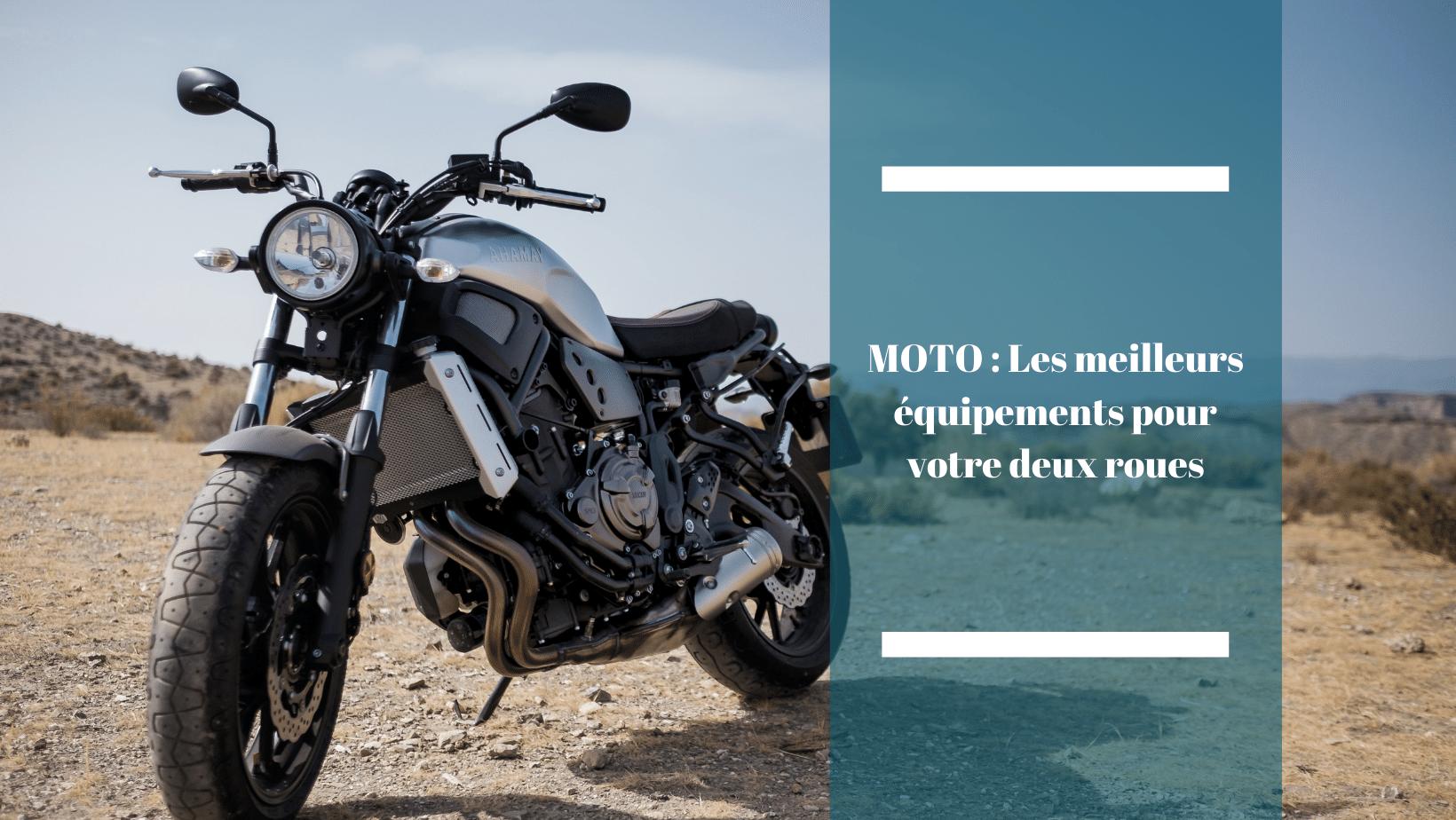TOP 10 des meilleurs équipements pour votre moto